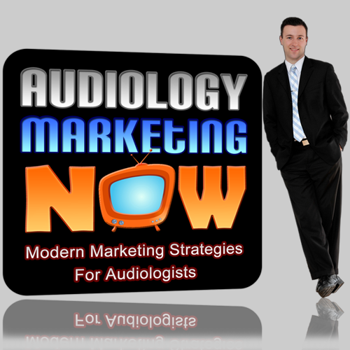 Audiology Marketing Now